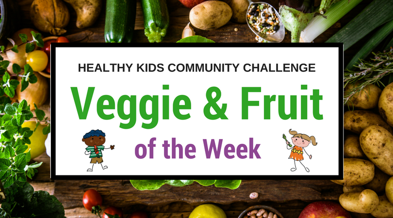 Veggie and Fruit of the Week 2